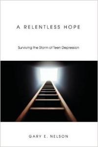 Help Your Teens a-relentless-hope-200x300 Teen Help Books