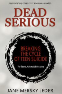 Help Your Teens BookDeadSerious-200x300 Dead Serious: Breaking The Cycle of Teen Suicide