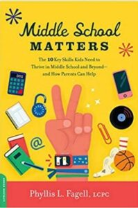 Help Your Teens BookMiddleSchool-199x300 Middle School Matters: The 10 Key Skills Kids Need and How Parents Can Help