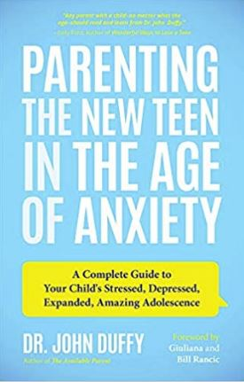 Help Your Teens BookParentingAnxiety Parenting The New Teen In The Age Of Anxiety