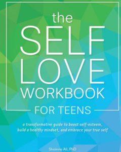 Help Your Teens BookSelfLoveWorkBookTeens-239x300 The Self-Love Workbook for Teens