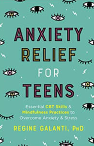 Help Your Teens BookAnxietyRelief-194x300 Anxiety Relief for Teens: Essential CBT Skills and Mindfulness Practices to Overcome Anxiety and Stress